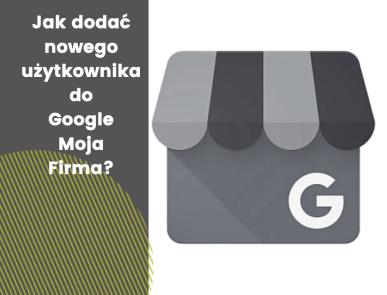 Google Maps jak dodać użytkownika?